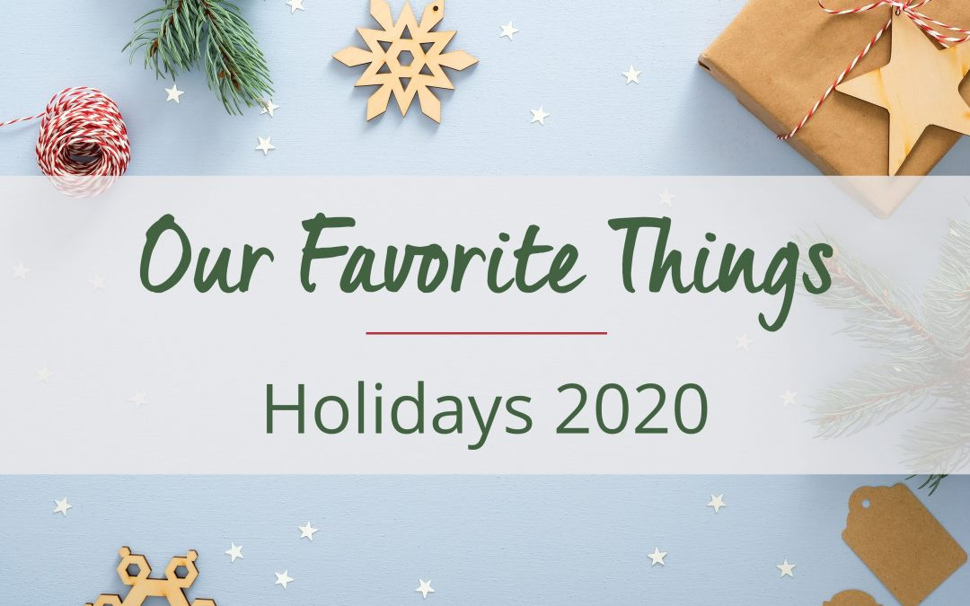 Our Favorite Things 2020